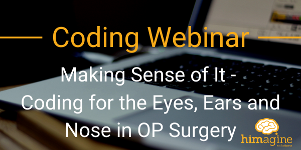 Coding For The Eyes, Ears And Nose In Op Surgery