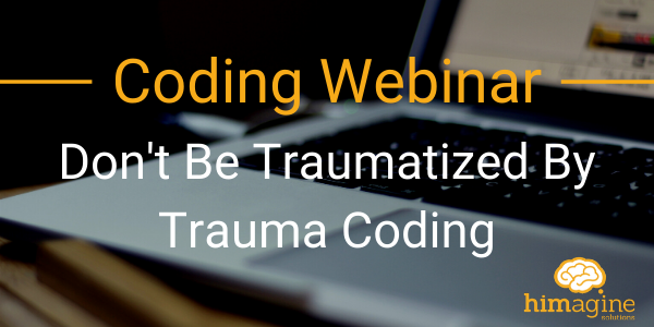 Don't Be Traumatized By Trauma Coding