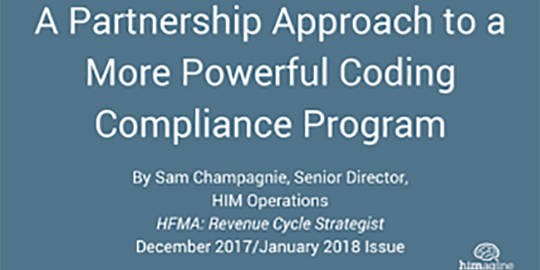 ARTICLE: A PARTNERSHIP APPROACH TO A MORE POWERFUL CODING COMPLIANCE PROGRAM