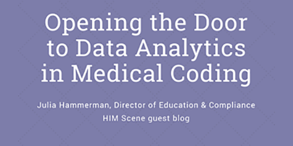 OPENING THE DOOR TO DATA ANALYTICS IN MEDICAL CODING