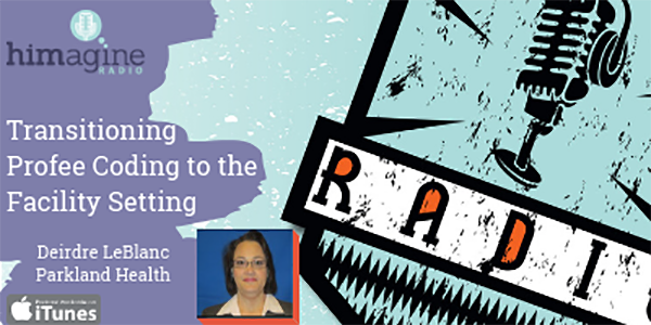 PODCAST: TRANSITIONING PROFEE CODING TO THE FACILITY SETTING